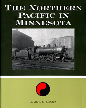 Image for Northern Pacific in Minnesota, The