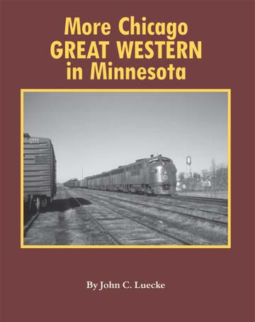 Image for More Chicago Great Western in Minnesota