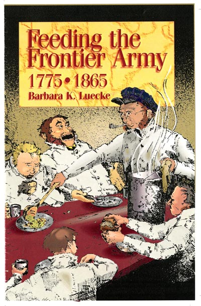 Image for Feeding the Frontier Army: 1775 to 1865